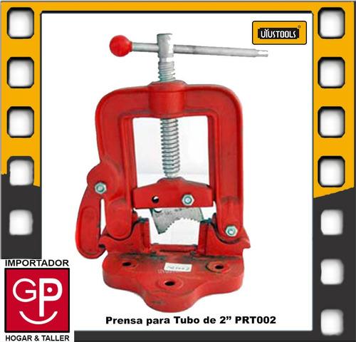 prensa para tubo de 2'' prt002 uyustools