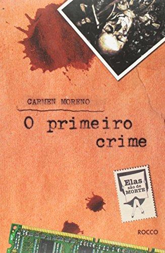 primeiro crime o de moreno carmen
