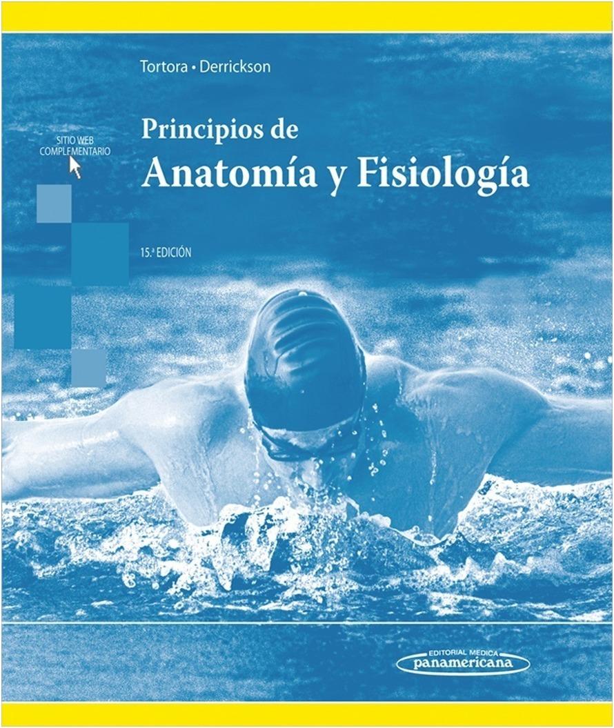 Principios De Anatomia Y Fisiologia Tortora 15a. 2018 Nva Ed ...
