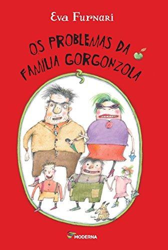 problemas da família gorgonzola os de eva furnari moderna (p