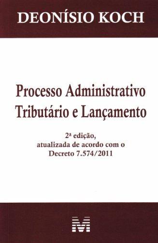 processo administrativo tributário e lançamento de deonisio