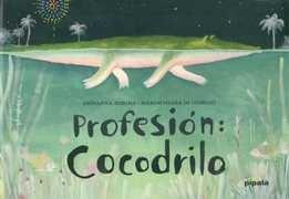 profesion: cocodrilo - zoboli, giovanna/ di giorgio, marichi