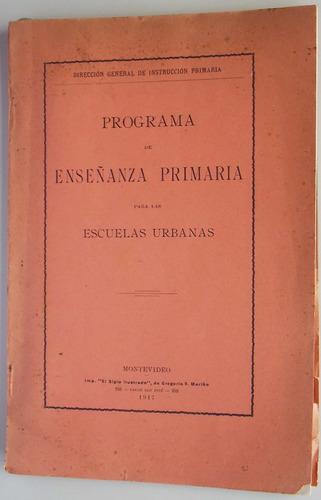 programa de enseñanza primaria para escuelas urbanas - 1917
