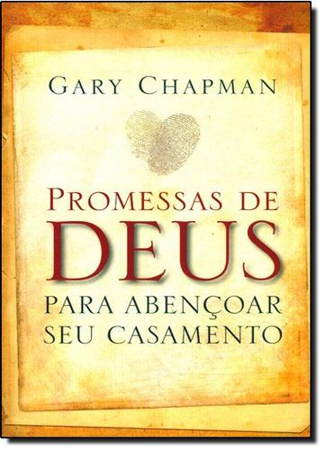 promessa de deus para abencoar seu casamento de chapman gary