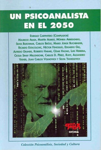 psicoanalista en el 2050 un de carpintero enrique topia