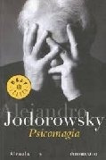 psicomagia - jodorowsky, alejandro