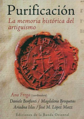 purificación. la memoria histórica del artiguismo