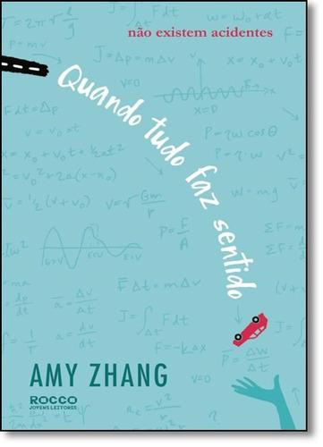 quando tudo faz sentido de amy zhang rocco