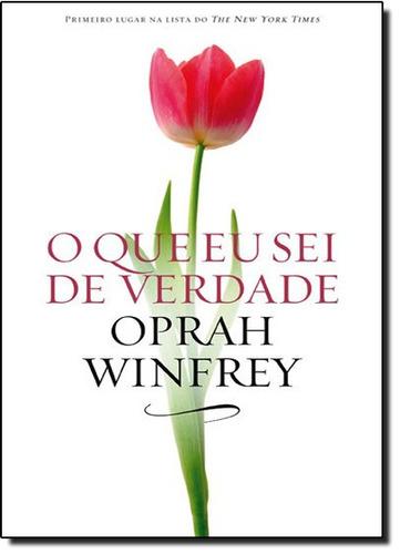 que eu sei de verdade o de winfrey oprah