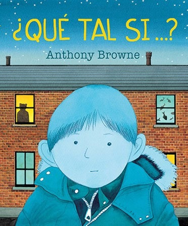 ¿qué tal si ...? - browne, anthony