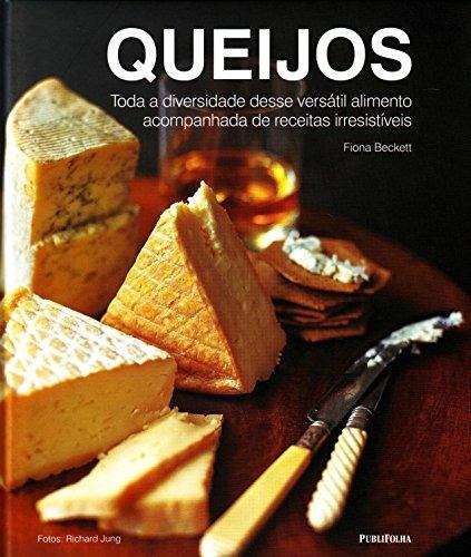 queijos toda a diversidade desse versátil alimento acompanha