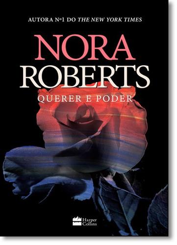 querer e poder de nora roberts harpercollins brasil