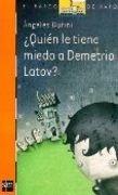 quien le tiene miedo a demetrio latov? -  durini, angel