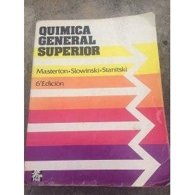 química general superior - masterton, slowinski, stanitski