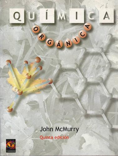 química orgánica / mcmurry 5a edición