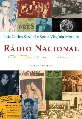 rádio nacional o brasil em sintonia de luiz carlos saroldi j