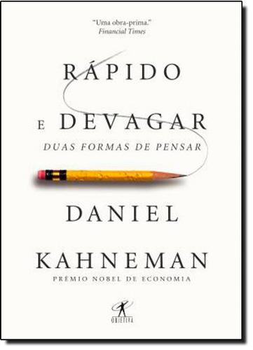 rápido e devagar duas formas de pensar de daniel kahneman ob