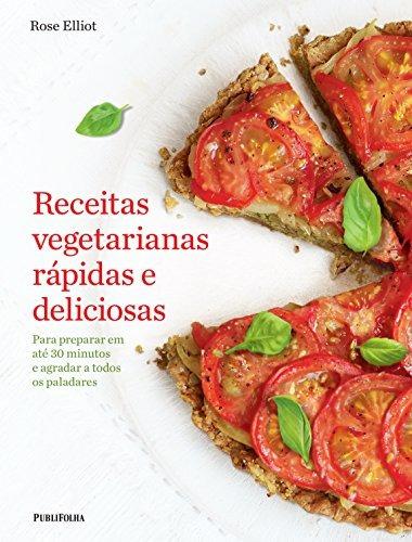 receitas vegetarianas rápidas e deliciosas para preparar em