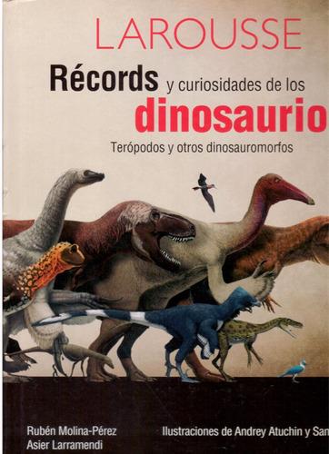 récords y curiosidades de los dinosaurios ( autores varios )