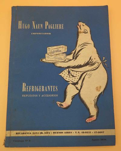 refrigerantes - repuestos y accesorios - catálogo 1956
