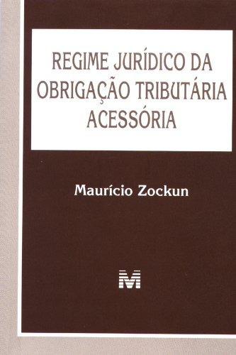 regime juridico da obrigacao tributaria acessoria de zockun