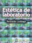 reinaldo laddaga - estética de laboratorio