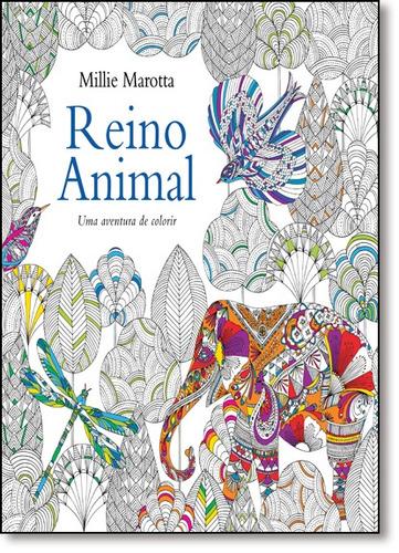 reino animal uma aventura de colorir de millie marotta sexta