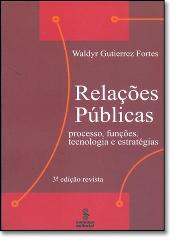 relações públicas processo funções tecnologia e estratégias