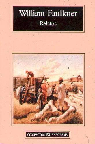 relatos. faulkner