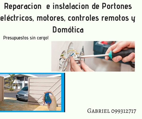reparacion de portones electricos e instalacion de domotica