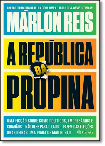 república da propina a de márlon reis planeta do brasil - gr