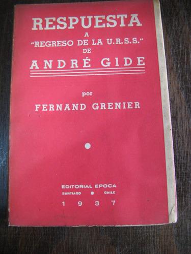 respuesta a  regreso de la urss  de andré gide. f. grenier