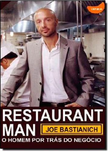 restaurant man o homem por trás do negócio de joe bastianich