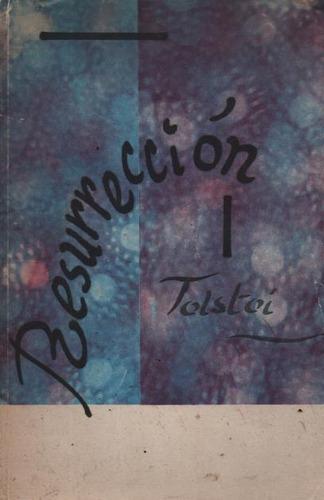 resurrección. tolstoi. (l.u)