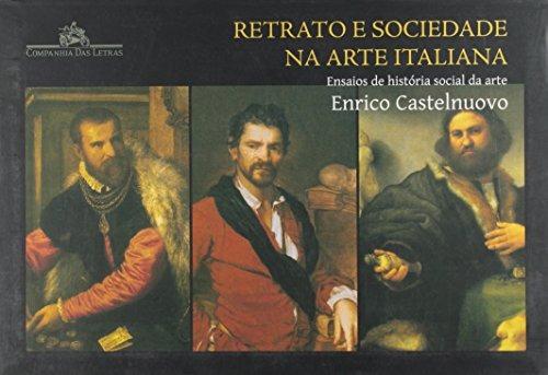 retrato e sociedade na arte italiana ensaios de história soc