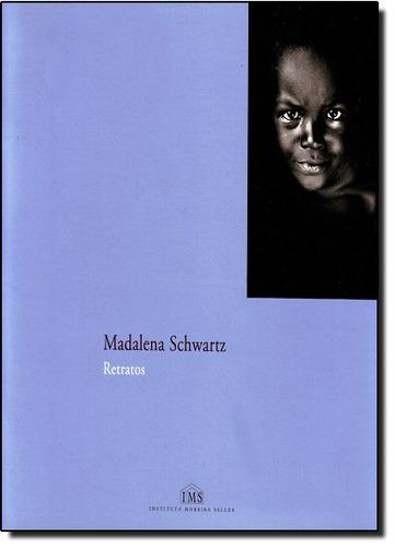 retratos de schwartz madalena