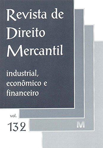 revista de direito mercantil vol 132 de editora malheiros