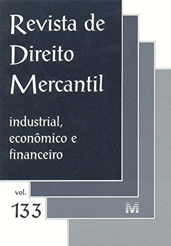 revista de direito mercantil vol 133 de editora malheiros