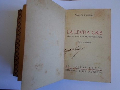 samuel glusberg - la levita gris. cuentos judíos. 1a. ed.