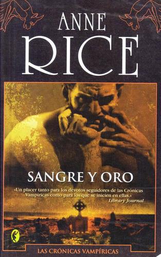 sangre y oro - crónicas vampíricas - anne rice