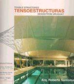 santomauro, roberto - tensoestructuras desde uruguay