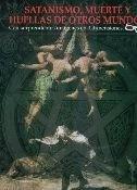 satanismo, muerte y huellas de otros mundos