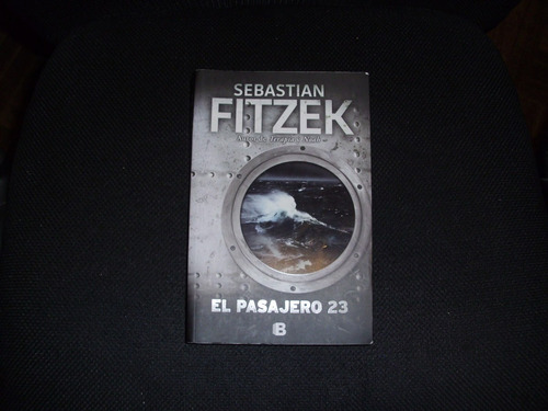 sebastian fitzek   el pasajero 23   psicothriller alemán