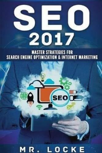 seo 2017 : master strategies for search engine optimization