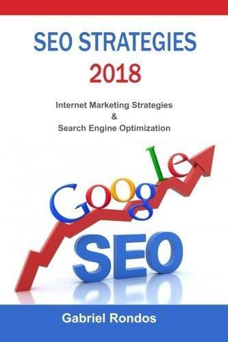 seo strategies 2018 : internet marketing strategies & search
