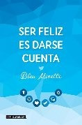 ser feliz es darse cuenta - minette, bleu