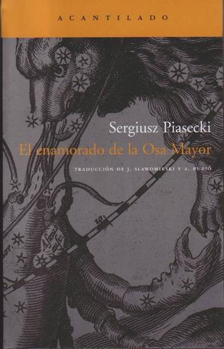 sergiusz piasecki - el  enamorado de la osa mayor