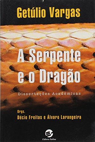 serpente e o dragão a dissertações acadêmicas de décio freit
