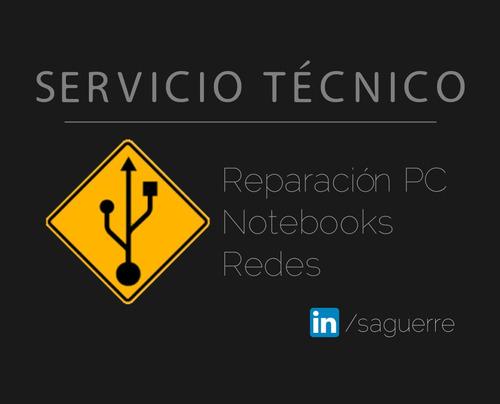 servicio técnico a domicilio (reparación pc y notebooks)