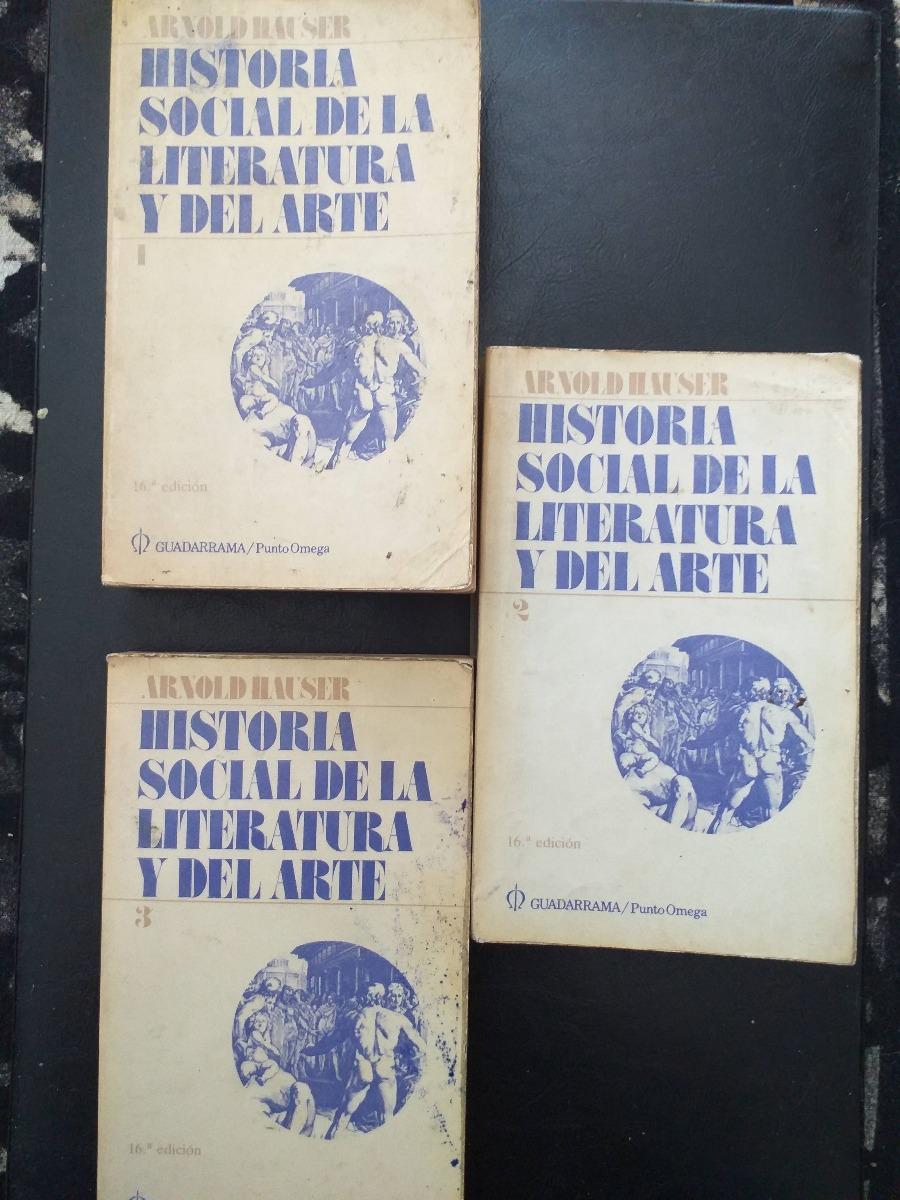 Set De 3 Libros Arnold Hauser Hist Social De La Lit Y Dlarte